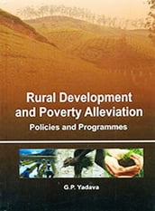 Rural Development And Poverty Alleviation: Policies And Programmes