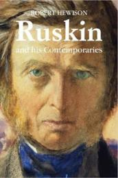 Ruskin and His Contemporaries