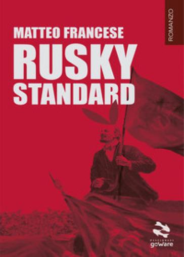 Rusky standard - Matteo Francese  