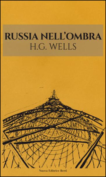 Russia nell'ombra - Herbert George Wells   Kritjur.org
