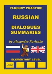 Russian, Dialogues and Summaries, Elementary Level