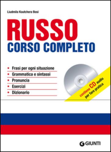 Russo. Corso completo. Con CD Audio - Liudmila Koutchera Bosi | Thecosgala.com