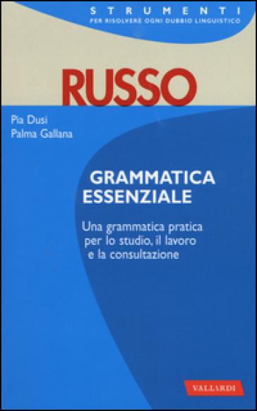 Russo. Grammatica essenziale - Pia Dusi | Rochesterscifianimecon.com