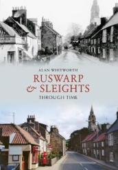 Ruswarp & Sleights Through Time