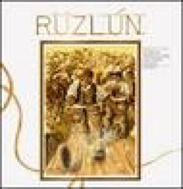 Ruzlùn-Ruzzolone. Storia, tradizione, cultura, gioco, sport - Romano Zanaglia |