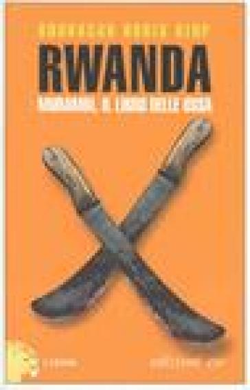 Rwanda. Murambi, il libro delle ossa - Boubacar Boris Diop | Kritjur.org