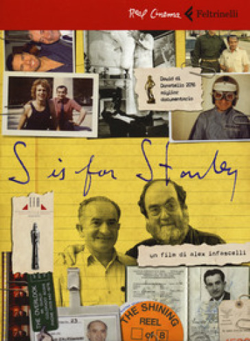 S is for Stanley. Trent'anni dietro al volante per Stanley Kubrick. DVD. Con libro - Alex Infascelli | Jonathanterrington.com