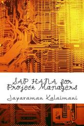 SAP Hana for Project Managers