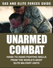 SAS and Elite Forces Guide: Unarmed Combat