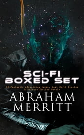 SCI-FI Boxed Set: 18 Fantastic Adventures Books, Lost World Stories & Science Fiction Novels