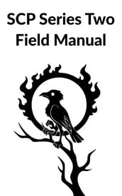 SCP Series Two Field Manual