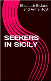 SEEKERS IN Sicily