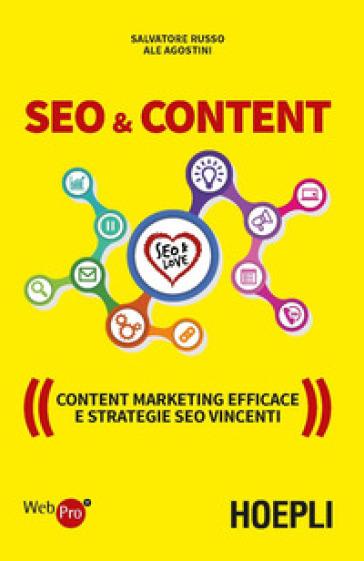 SEO & content. Content marketing efficace e strategie SEO vincenti - Salvatore Russo |