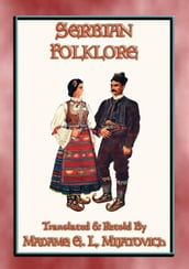 SERBIAN FOLKLORE - 26 Serbian children s folk and fairy tales