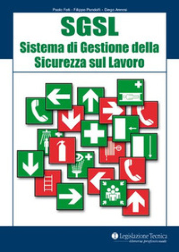 SGSL Sistema di gestione della sicurezza sul lavoro - Paolo Foti |
