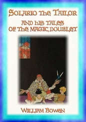 SOLARIO THE TAILOR and His Tales Of The Magic Doublet