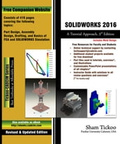 SOLIDWORKS 2016: A Tutorial Approach, 3rd Edition