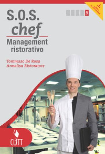 S.O.S. chef. Per le Scuole superiori. Con e-book - Tommaso De Rosa |