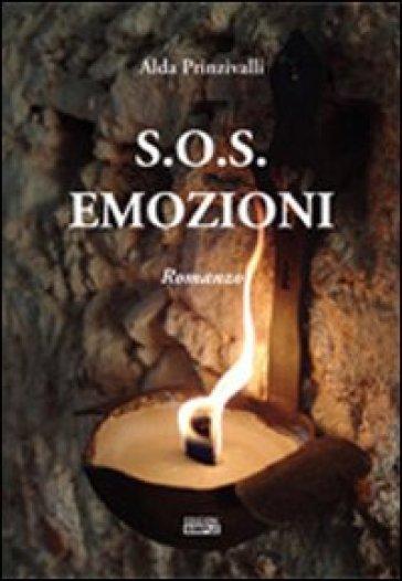 S.O.S. emozioni - Alda Prinzivalli | Jonathanterrington.com