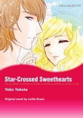 STAR-CROSSED SWEETHEARTS