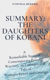 SUMMARY: THE DAUGHTERS OF KOBANI: