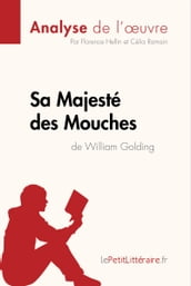 Sa Majesté des Mouches de William Golding (Analyse de l oeuvre)