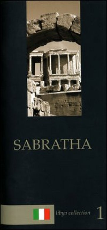 Sabratha. Guida archeologica - Maria Teresa Grassi  