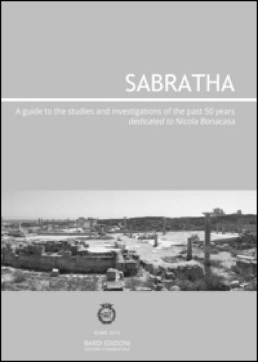 Sabratha. A guide to the studies and investigations conducted over the past 50 years - Aiosa | Kritjur.org