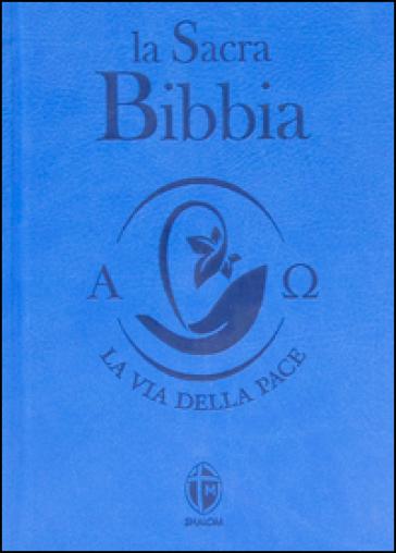 La Sacra Bibbia. Ediz. piccola azzurra