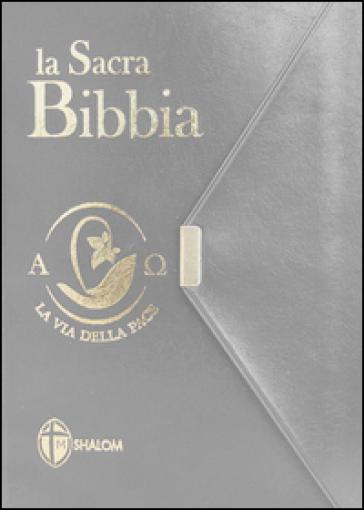 La Sacra Bibbia. La via della pace. Ediz. tascabile con bottoncino grigia
