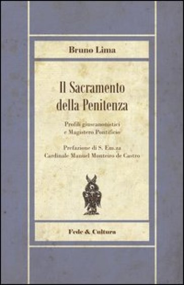 Sacramento della penitenza. Profili giuscanonistici e Magistero Pontificio - Bruno Lima | Rochesterscifianimecon.com