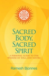Sacred Body, Sacred Spirit