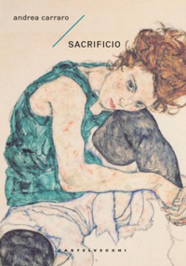 Sacrificio - Andrea Carraro |