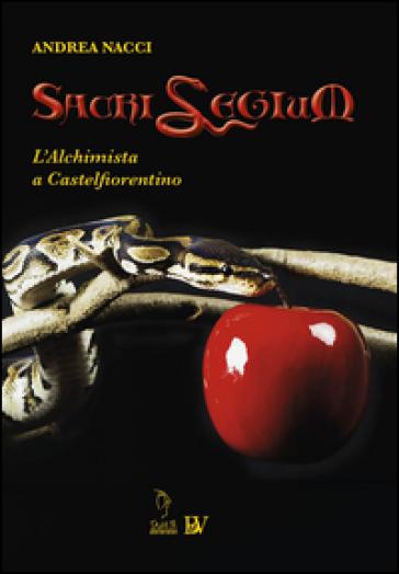 Sacrilegium. L'alchimista a Castelfiorentino