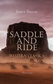 Saddle and Ride: Western Classics - Boxed Set