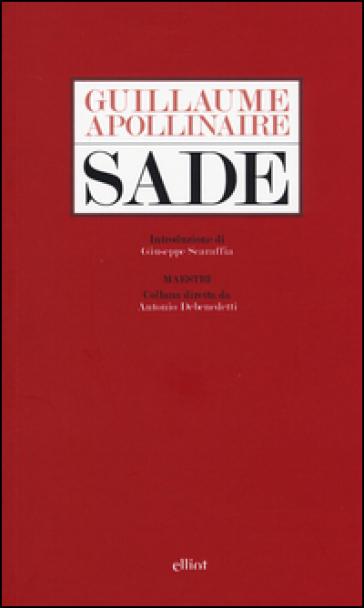 Sade - Guillaume Apollinaire |