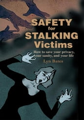 Safety for Stalking Victims