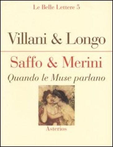 Saffo & Merini. Quando le Muse parlano - Angela Villani |