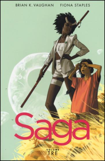 Saga. 3. - Brian K. Vaughan  