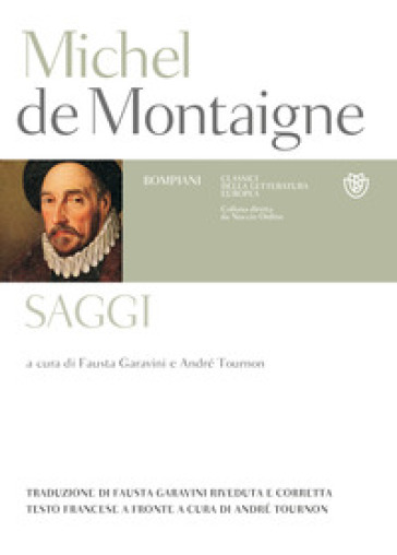 Saggi. Testo francese a fronte - Michel de Montaigne | Rochesterscifianimecon.com
