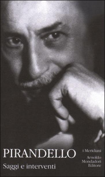 Saggi e interventi - Luigi Pirandello | Kritjur.org