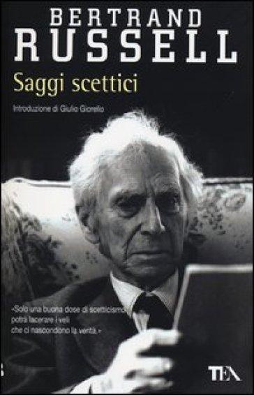 Saggi scettici - Bertrand Russell  