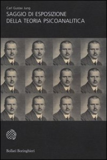 Saggio di esposizione della teoria psicoanalitica - Carl Gustav Jung | Ericsfund.org
