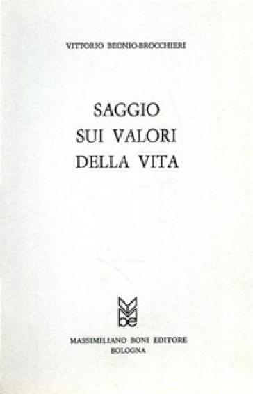 Saggio sui valori della vita - Vittorio Beonio Brocchieri | Kritjur.org