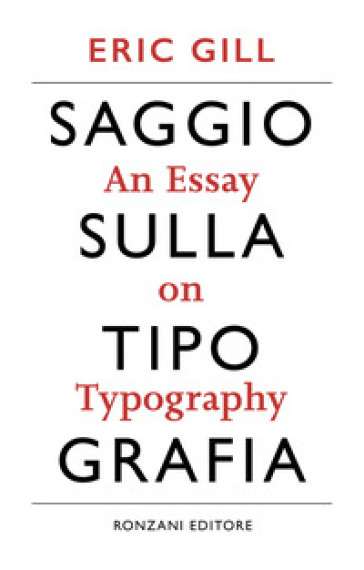 Saggio sulla tipografia-An essay on typography. Ediz. illustrata - Eric Gill pdf epub