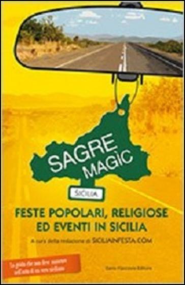 Sagre Magìc. Feste popolari, religiose ed eventi in Sicilia - Siciliainfesta.com   Rochesterscifianimecon.com