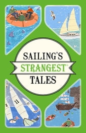 Sailing s Strangest Tales