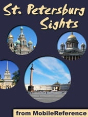 Saint Petersburg Sights: a travel guide to the top 50 attractions in St. Petersburg, Russia (Mobi Sights)