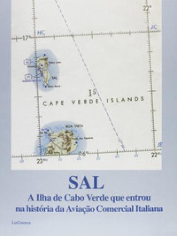 Sal, a Ilha de Cabo Verde que entrou na historia da aviaçao comercial italiana - B. Hopffer Almada | Jonathanterrington.com