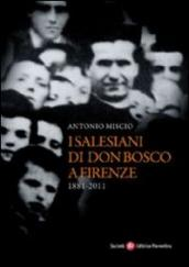 Salesiani di Don Bosco a Firenze (1881-2011)